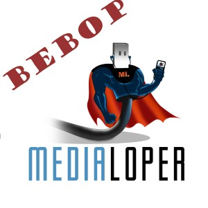 The Medialoper Bebop Podcast