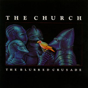 The_Church_-_The_Blurred_Crusade