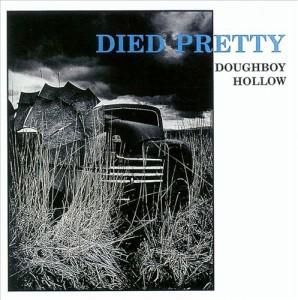 Died Pretty - Doughboy Hollow