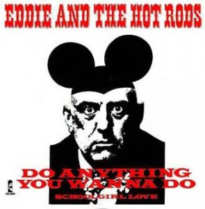 Eddie and the hot rods do anything1