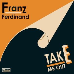 Franz Ferdinand_-_Take_Me_Out