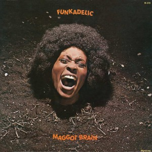 Funkadelic MaggotBrai
