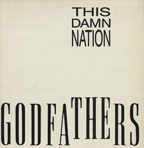 Godfathers This+Damn+Nation+316724