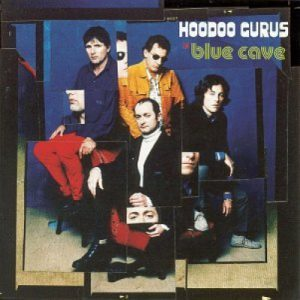 hoodoo gurus in blue cave
