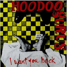 hoodoo gurus i want you back
