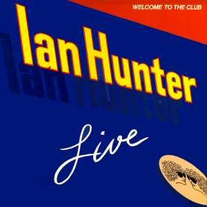 ian-hunter-welcome-to-the-club