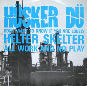 husker-du-all-work-and-no-play