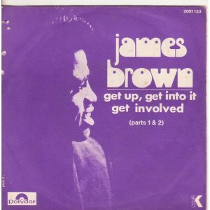 james-brown-get-up-get-into-it-and-get-involved
