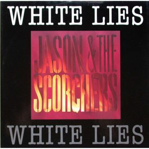 jason-scorchers-white-lifes