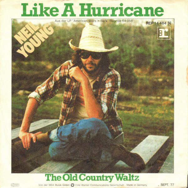 Certain Songs 1258 Neil Young And Crazy Horse Like A Hurricane